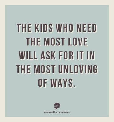 kids who need the most love.jpg